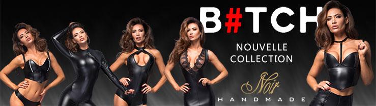 La nouvelle collection Noir HANDMADE : Bitch !