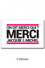Pack 5 stickers J&M n°5 - Pack de 5 Stickers blancs Jacquie & Michel  (dimensions 10 x 6.5 cm) à coller où vous voulez.