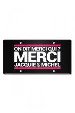 Plaque métal on dit merci qui ? - Plaque de porte haute qualité en métal, dimensions 20 x 30 cm, avec message  On dit merci qui ? Merci Jacquie & Michel .