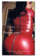 La pharmacienne - Les tribulations d'une famille très cochonne.