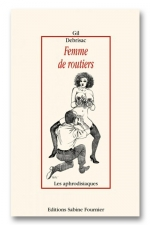 Femme de routiers - Les routier sont sympas et leurs femmes sont cochonnes!